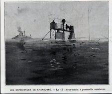 1905  --  EXPERIENCES DE CHERBOURG  LE Z SOUS MARIN A PASSERELLE SURELEVE  3K472