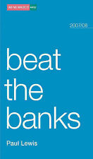 Beat the Banks (We've Made It Easy), Lewis Paul