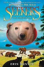 Seekers: Return to the Wild #6: The Longest Day  (ExLib)
