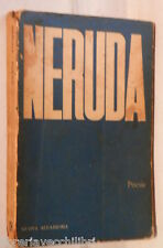 PABLO NERUDA Poesie A cura di Giuseppe Bellini Nuova Accademia Poesia Poetica