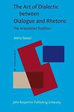 The Art of Dialectic between Dialogue and Rhetoric: The Aristotelian Tradition
