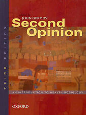 Second Opinion: An Introduction to Health Sociology by Oxford University Press …