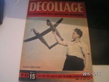 *** Revue Decollage n°65 Le Wright Cyclone / Le Bengali / Le S.M 101