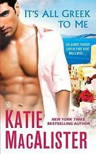 It's All Greek to Me-Katie MacAlister-2011 Contemporary Romance-Combined ship