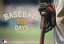 Baseball: 365 Days - An Official Publication from the Archives of Major League