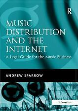 NEW - Music Distribution and the Internet: A Legal Guide for the Music Business