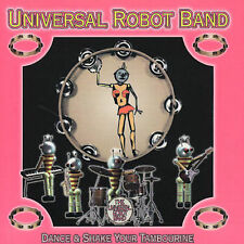 Universal Robot Band - Dance & Shake Your Tambourine - New Factory Sealed Cd