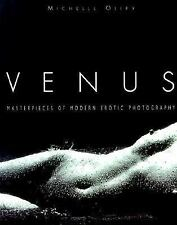 Venus: Masterpieces of Modern Erotic Photography by Michelle Olley (2000)