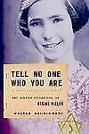 Tell No One Who You Are: The Hidden Childhood of Regine Miller-ExLibrary