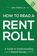 How to Read a Rent Roll by John Wilhoit Jr. (2013, Paperback)