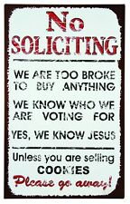 No Soliciting Unless Cookies TIN SIGN distressed metal poster funny wall decor