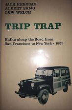 TRIP TRAP HAIKU ALONG THE ROAD FROM SAN FRANCISCO TO NEW YORK BY JACK KEROUAC