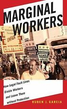 Citizenship and Migration in the Americas: Marginal Workers : How Legal Fault...