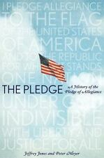 The Pledge: A History of the Pledge of Allegiance-ExLibrary