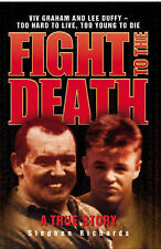 Fight to the Death: Viv Graham and Lee Duffy - Too Hard to Live, Too Young to...