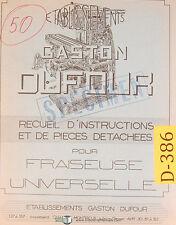 Dufour Gaston No. 50, Fraiseuse , Recueil D'Instructions Et De Pieces Manual