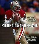 For the Glory of Their Game: Stories of Life in the NFL by the Men Who-ExLibrary