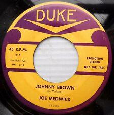 Joe Medwick DOOWOP R&R R&B nearMINT DUKE 45 Johnny Brown Searching In Vain JR456