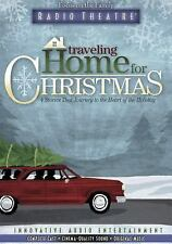 Radio Theatre: Traveling Home for Christmas : Four Stories That Journey to the H