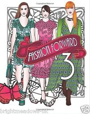 Fashion Forward Adult Colouring Book Outfits Catwalk Runway Model Clothes Gift