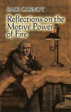 Reflections on the Motive Power of Fire : And Other Papers on the Second Law...