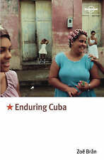Lonely Planet Enduring Cuba (Travel Literature)-ExLibrary