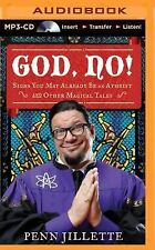 God, No! : Signs You May Already Be an Atheist and Other Magical Tales by...