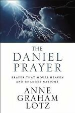 The Daniel Prayer: Prayer That Moves by Anne Graham Lotz -Hardcover -  NEW