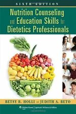 Nutrition Counseling and Education Skills for Dietetics Professionals by...