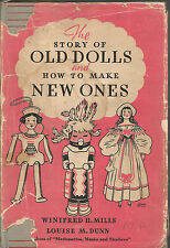 The Story of Old Dolls and How To Make New Ones, 1948, Mills and Dunn