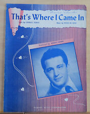 That's Where I Came In - 1946 sheet music - Perry Como photo cover