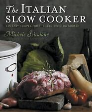 The Italian Slow Cooker by Michele Scicolone (2010, Paperback)
