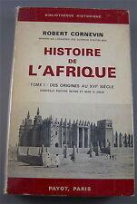 HISTOIRE DE L' AFRIQUE , DES ORIGINES AU XVI EME SIÈCLE TOME 1