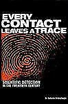 Every Contact Leaves a Trace : Scientific Detection - Fascinating CSI Info NICE