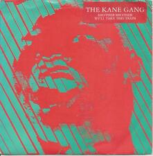 "THE KANE GANG - BROTHER BROTHER - MINT- VINYL KITCHENWARE 7"" SINGLE"