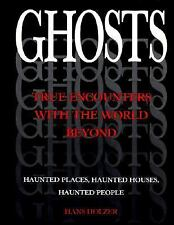 Ghosts: True Encounters with the World Beyond, Holzer, Hans, Good Book