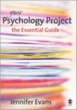 Your Psychology Project : The Essential Guide by Jennifer Evans (2007,...