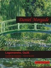 Lagomareño; Cuarteto de Clarinetes by Daniel Morgade (2012, Paperback)