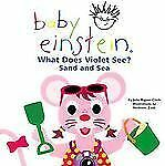 What Does Violet See? Sand and Sea  (Baby Einstein) Aigner-Clark, Julie Board b