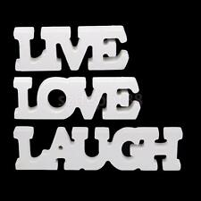 FREE STANDING WHITE WOODEN LIVE LAUGH LOVE LETTERS SIGN PLAQUE DECORATION