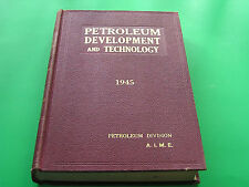 Petroleum Development and Technology 1945 A.I.M.E Mining Metllurgical Engineers