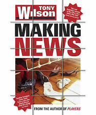 Making News by Tony Wilson (Paperback, Signed) Like new, free shipping