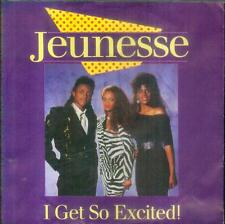 "7"" Jeunesse/I Get So Excited (D)"