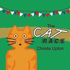The Cat Race by Christa Upton (2015, Paperback, Large Type)