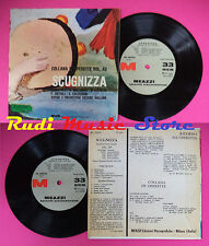 LP 45 7'' ORCH. C. GALLINO Scugnizza italy MEAZZI ML 06020 Ballinari no cd mc