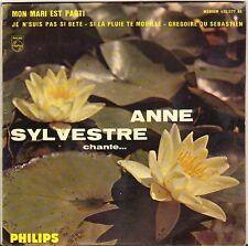 """ANNE SYLVESTRE """"MON MARI EST PARTI"""" 60'S EP PHILIPS 432.577 Dédicacé !"""