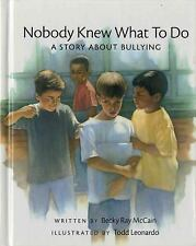 Nobody Knew What to Do: A Story about Bullying (Concept Books (Albert Whitman)),
