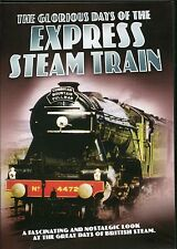 THE GLORIOUS DAYS OF THE EXPRESS STEAM TRAIN DVD - A NOSTALGIC LOOK