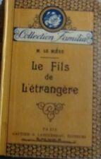 LE MIERE (Marie). Le Fils de l'étrangère.Gautier-Languereau. Coll. Familia 1927.