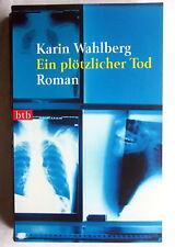 Buch (s) - EIN PLÖTZLICHER TOD - Karin Wahlberg Roman